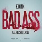Bad Ass (feat. Meek Mill & Wale) - Single