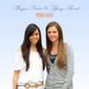 Who Says - Single, Tiffany Alvord & Megan Nicole