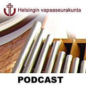 Helsingin vapaaseurakunta podcast