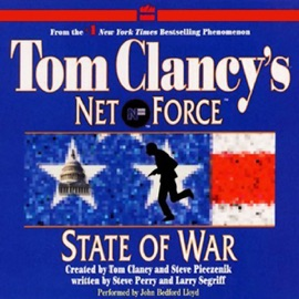 State of War: Tom Clancy's Net Force #7 - Steve Perry & Larry Segriff mp3 listen download