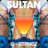 G-Stringz - EP, Sultan