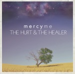 The Hurt & The Healer (Bonus Track Version)