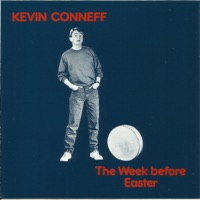 The Week Before Easter by Kevin Conneff on Apple Music