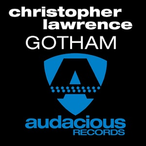 Christopher Lawrence - Gotham