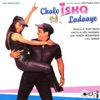 Chalo Ishq Ladaaye (Original Motion Picture Soundtrack), Himesh Reshammiya