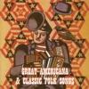 Americana - Great Americana & Classic Folk Songs Album
