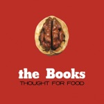 The Books - Enjoy Your Worries, You May Never Have Them Again
