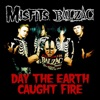 Day the Earth Caught Fire - Single ジャケット写真