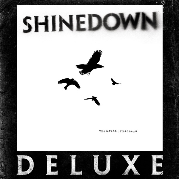 Shinedown - The Sound of Madness (Deluxe Version)