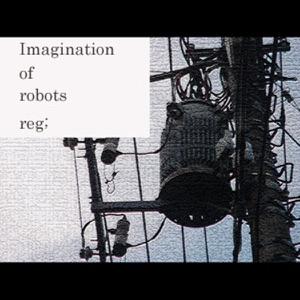 Imagination of Robots - Single Mp3 Download
