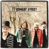 77 Bombay Street - I Love Lady Gaga