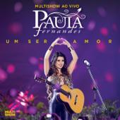 Multishow ao Vivo: Paula Fernandes - Um Ser Amor (Deluxe Version)