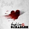 Tough Love & Parables, Bizzle
