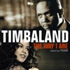 The Way I Are - Single, Timbaland featuring Tyssem