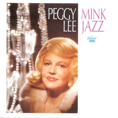 Mink Jazz - Peggy Lee