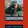 Showdown: Why China Wants War With the United States (Unabridged) - Jed Babbin & Edward Timperlake