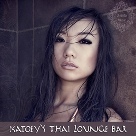 ‎Katoey's Thai Lounge Bar by Various Artists