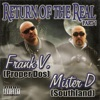 Return of the Real Part 1, Frank V & Mister D