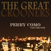 The Great Crooners: Perry Como, Vol. 1, Perry Como