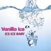 Vanilla Ice - Ice Ice Baby (as heard in the movie Step Brothers)