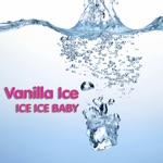 Ice Ice Baby (Re-Recorded Version) - Single