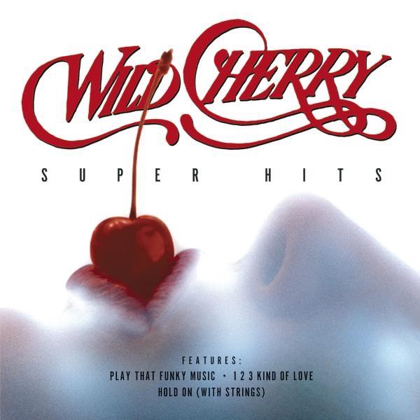 Wild Cherry: Super Hits