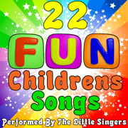 22 Fun Childrens Songs - The Little Singers - The Little Singers