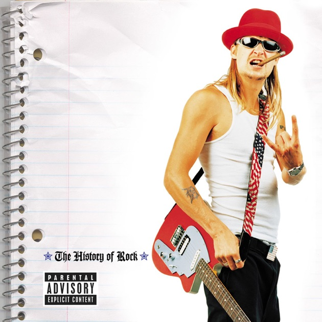 Kid Rock  Sheets To The Wind What S My Name