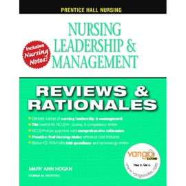 Prentice Hall Nursing Reviews & Rationales: Nursing Leadership and Management - Mary Ann Hogan, Donna M. Nickitas mp3 listen download