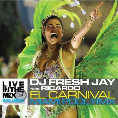 El Carnival (Miami Pool Remix) - Single MP3 Download