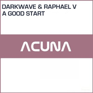 Darkwave & Raphael V - A Good Start
