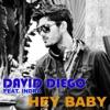 Hey Baby feat Indra Single