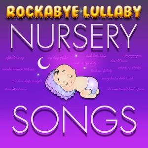 Rockabye Lullaby Nursery Songs (Instrumental)