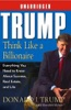 Trump: Think Like a Billionaire: What You Need to Know About Success, Real Estate, and Life (Unabridged) [Unabridged Nonfiction] AudioBook Download