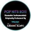 Karaoke All Hits - The Edge Of Glory (Originally Performed By Lady Gaga) {Karaoke Audio Instrumental}