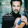 Vivaldi: Violin Concertos, R. 331, 217, 190, 325 & 303, Andrea Marcon, Giuliano Carmignola & Venice Baroque Orchestra