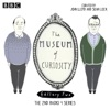 Meeting Seven The Museum of Curiosity Episode 1 Series 2 EP