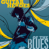 Guitar Heroes of the Blues