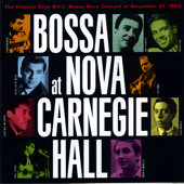 Bossa Nova At Carnegie Hall