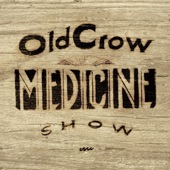 Old Crow Medicine Show - Carry Me Back to Virginia