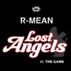 Lost Angels (feat. The Game) - Single, R-MEAN