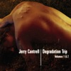 Degradation Trip, Vols. 1 & 2, Jerry Cantrell