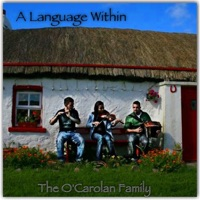 A Language Within by The O'Carolan Family on Apple Music