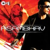 Asambhav (Original Motion Picture Soundtrack)