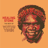 Healing Stone - The Best of Yothu Yindi