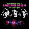 The Electronic Magic of Tangerine Dream - The Anthology ジャケット写真