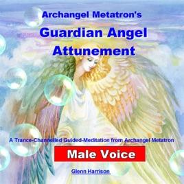 Archangel Metatron's Guardian Angel Attunement (Guided