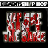 ELEMENTS OF HIPHOP - Hiphop Ain't the Same