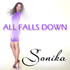 Sonika - All Falls Down artwork