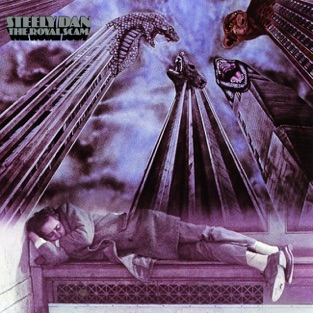 The Royal Scam – Steely Dan